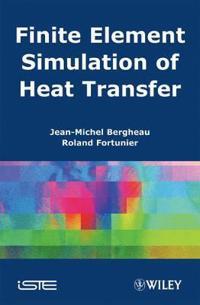 Finite Element Simulation of Heat Transfer