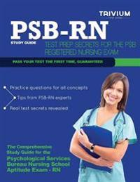 Psb RN Study Guide: Test Prep Secrets for the Psb Registered Nursing Exam