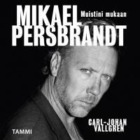 Mikael Persbrandt - Muistini mukaan