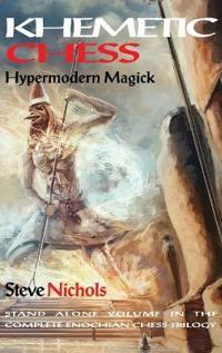 Khemetic Chess (Hypermodern Magick)