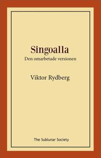 Singoalla : den omarbetade versionen - Viktor Rydberg | Laserbodysculptingpittsburgh.com