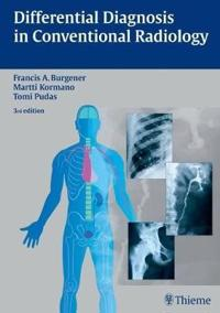 Differential Diagnosis in Conventional Radiology