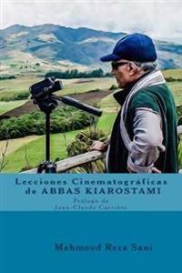 Lecciones Cinematograficas de Abbas Kiarostami