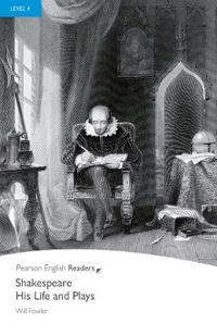 Shakespeare-His Life and Plays, Level 4, Penguin Readers