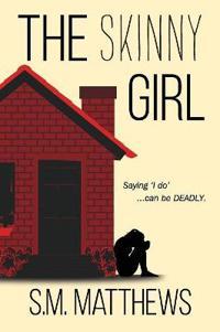 The Skinny Girl