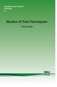 Modern B-Tree Techniques