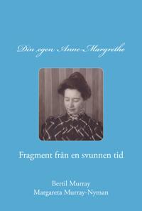 Din egen Anne-Margrethe