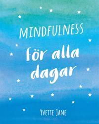 Mindfulness för alla dagar