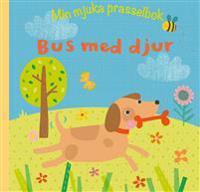 Min mjuka prasselbok : bus med djur