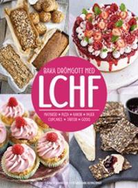 Baka drömgott med LCHF
