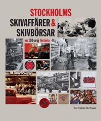 Stockholms skivaffärer & skivbörsar : en 100-årig historia