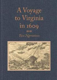 A Voyage to Virginia in 1609
