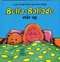 Bella-Ballade står op