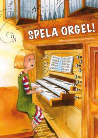 Spela orgel - Helena Ambertson, Lasse Hagström pdf epub