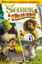 DreamWorks Classics Presents: Shrek & Madagascar - Game On!