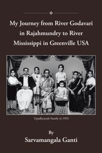 My Journey from Godavari in Rajahmundry to Mississippi in Greenville, Usa