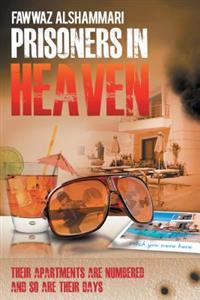 Prisoners in Heaven