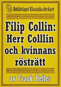 Filip Collin: Herr Collin och kvinnans rösträtt. Återutgivning av text från 1949