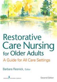 Restorative Care Nursing for Older Adults