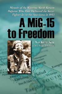 MiG-15 to Freedom