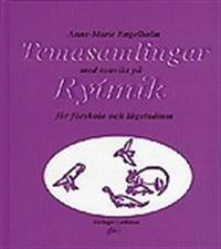 Temasamlingar med tonvikt på Rytmik för förskola och lågstadium