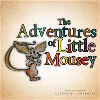 Adventures of Little Mousey