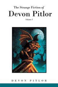 Strange Fiction of Devon Pitlor