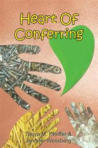 Heart of Conferring