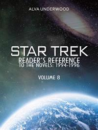 Star Trek Reader'S Reference to the Novels: 1994-1996