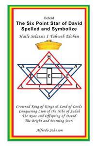 Six Point Star of David Spelled and Symbolize Haile Selassie I
