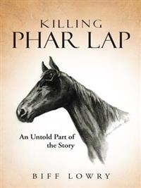 Killing Phar Lap