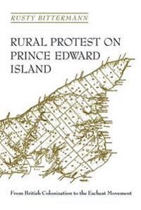 Rural Protest on Prince Edward Island