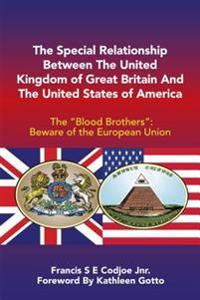 Special Relationship Between the United Kingdom of Great Britain and the United States of America
