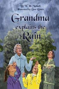 Grandma Explains the Rain