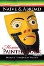 Naive & Abroad: Mexico
