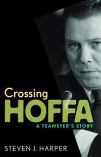 Crossing Hoffa