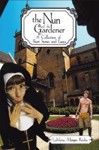 Nun and the Gardener