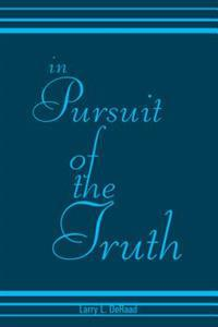 In Pursuit of the Truth
