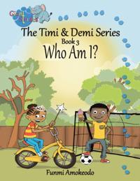 Timi & Demi Series: Book 3