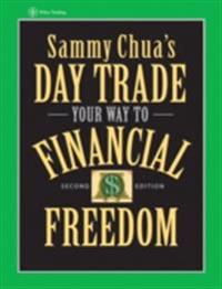 Sammy Chua's Day Trade Your Way to Financial Freedom