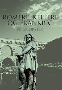Romere, keltere og Frankrig
