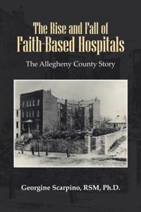 Rise and Fall of Faith-Based Hospitals