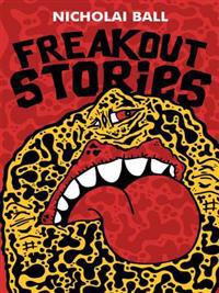 Freakout Stories