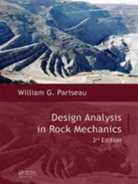 Design Analysis in Rock Mechanics, Third Edition