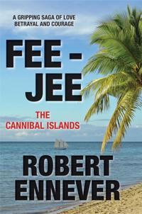 Fee-Jee, the Cannibal Islands