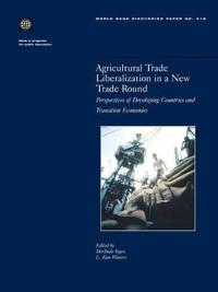 Agricultural Trade Liberalization in a New Trade Round