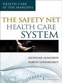 Safety-Net Health Care System