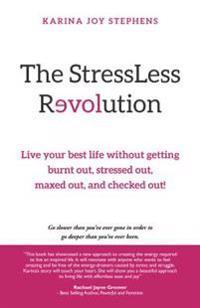Stressless Revolution