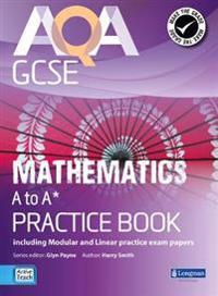 AQA GCSE Mathematics A-A* Practice Book