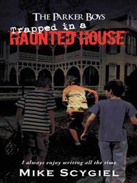 Parker Boys Trapped in a Haunted House